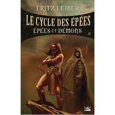 Le Cycle des épées - Le Cycle des épées, T1
