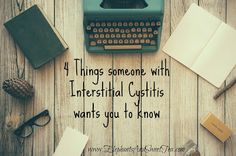 Elephants & Sweet Tea: 4 Things Someone with Interstitial Cystitis Wants ...