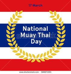 National Thai fight Day. Seventeenth of March. Vector illustration