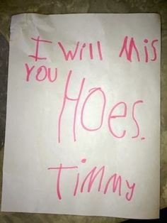 At least he left a note to say goodbye.   18 Children's Notes Made Hilariously Inappropriate By Spelling Errors