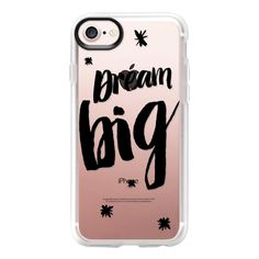 Trendy black dream big typography by Girly Trend - iPhone 7 Case And... ($39) ❤ liked on Polyvore featuring accessories, tech accessories, iphone case, iphone cover case, apple iphone case, clear iphone case and iphone cases
