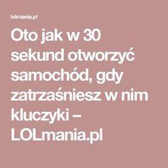 Oto jak w 30 sekund otworzyć samochód, gdy zatrzaśniesz w nim kluczyki – LOLmania.pl