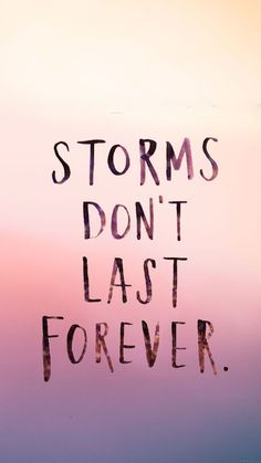 Storms don't last forever motivational iPhone wallpaper