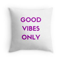 Good Vibes Only #pillow