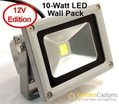 12V 10-Watt LED Outdoor Flood Light by GoldenGadgets. $18.99. This is a specialty version of the 10-Watt LED Wall Pack Flood Light designed for 12V AC / DC operation. Using a single 10-watt LED array and powered by 12V, this LED Wall Pack Flood Light is designed for use with solar power, automotive, RV, marine, and off-grid power sources. The 10-Watt LED Wall Pack uses an outdoor aluminum casing with weatherproof seals for maximum longevity. The 10-Watt LED Wall Pack uses a...
