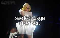 See Lady Gaga in concert