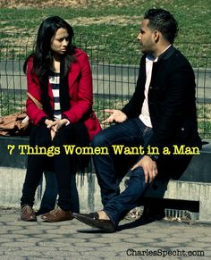 What Women Want in a Man (And Why Your Husband Struggles With the 4th One on the List)