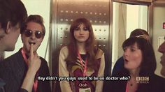 "Matt Smith, to Arthur Darvill and Karen Gillan: ""Hey, didn't you guys used to be on ""Doctor Who""?"""
