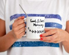 Good and Sweet Mornings