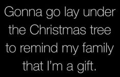 Funny Quotes : 19 Twisted Humor Quotes - The Love Quotes Best Quotes, Love Quotes, Inspirational Quotes, Quotes Quotes, Sunny Quotes, Wisdom Quotes, Christmas Quotes, Christmas Humor, Twisted Humor