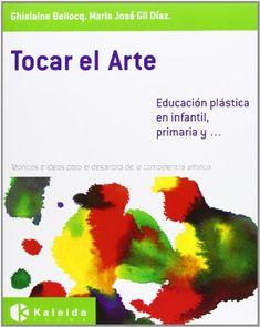 Tocar el arte / Ghislaine Bellocq, María José Gil Díaz (2014)