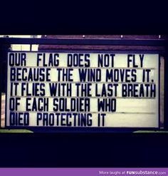 Our flag does not fly because the wind moves it...