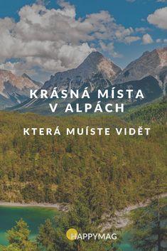 Vydejte se do Alp a prohlédněte si ta nejkrásnější místa! #alpy #hory #cestovani Marco Polo, Camping, Mountains, World, Nature, Travelling, Campsite, The World, Naturaleza