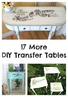 17 More DIY Transfer Table Projects - The Graphics Fairy. So many great DIY Home Decor projects! These painted Furniture pieces, would be nice in a Farmhouse or Shabby Chic Style home. Refurbished Furniture, Repurposed Furniture, Shabby Chic Furniture, Furniture Makeover, Painted Furniture, Furniture Projects, Furniture Making, Diy Furniture, Shabby Chic Homes