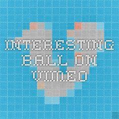Interesting Ball on Vimeo