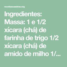 Ingredientes: Massa: 1 e 1/2 xícara (chá) de farinha de trigo 1/2 xícara (chá) de amido de milho 1/2 xícara (chá) de chocolate em pó 1 xícara (chá) de açúcar 1 xícara (chá) de água morna 1 xícara (chá) de óleo 3 ovos 1 colher (sopa) de fermento em pó Recheio: 1 lata de leite condensado (395g) 3 colheres (sopa) de...