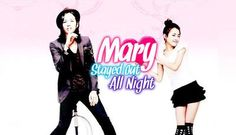 10 of 10 | Mary Stayed Out All Night (2010) Korean Drama - Romantic Comedy | Jang Geun Suk & Kim Jae Wook