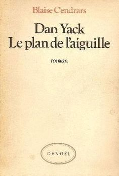 Blaise Cendrars : Dan Yack