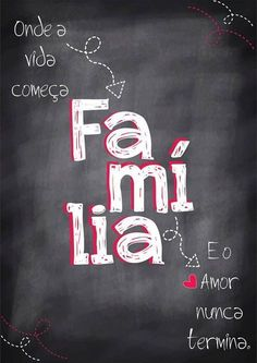 Poster estilo Lousa - Família - Sabrina Matias Lettering Tutorial, More Than Words, Motivation, Family Love, Wisdom, Positivity, Neon Signs, Thoughts, Inspiration