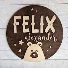"""Round Wood Name Sign 