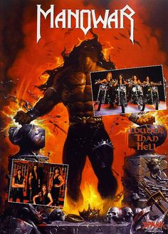Manowar / Louder than Hell / Poster Gallery / 1996 (Ken Kelly) Manowar Band, Dimmu Borgir, King Diamond, Hell On Wheels, Heavy Metal Music, Rock Art, Album Covers, The Originals, Artwork