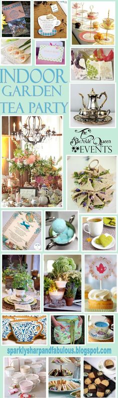 Indoor Garden Tea Party. Shabby chic. Think up cycle . Use vintage items.