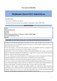 Ano Lectivo 2008/2009                 PROGRAMA EDUCATIVO INDIVIDUALDe acordo com:- Decreto-Lei nº3/2008 de 7 de Janeiro.- Classificação Internacional de Funcio…