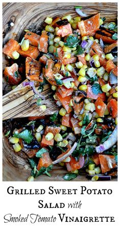 Perfect springtime or summer salad prepared on the grill! Paleo (omit corn), Vegan, and Gluten Free. #Salad #Sweet_Potato