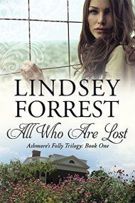 All Who Are Lost by Lindsey Forrest ebook deal