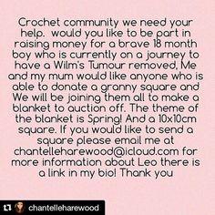 #Repost @chantelleharewood with @repostapp  We are looking for about 100 squares if you would like to send us one please email me at chantelleharewood@icloud.com for more information:D the theme of the blanket is Spring and the size 10x10! Thank you so much #pleasehelp #crochetlove #crochetblanket #fundraising #crochetaddict #crochettherapy #crochetersofinstagram #crochetcommunity #crochet #helpleothelion #bellacoco #crochet #crochetjourney by iunfold