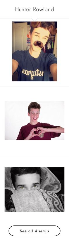 """Hunter Rowland"" by hospitalfxrsouls ❤ liked on Polyvore featuring magcon, hunterrowland, brandonrowland, beauty and art"