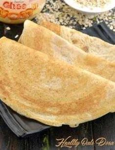Oats Dosa recipe, How to make Healthy Oats Dosa - Siding Colors & Consumer Loan & Home Loan & Debt Free & Credit Score & Chase Credit Card - VIP Financial Education Oats Recipes Indian, Oatmeal Recipes, Veg Recipes, Millet Recipes, Jowar Recipes, Healthy Indian Recipes, Indian Foods, Indian Snacks, Quick Recipes