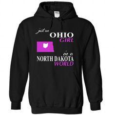 OHIO GIRL IN a NORTH DAKOTA WORLD T Shirts, Hoodies. Check price ==►…