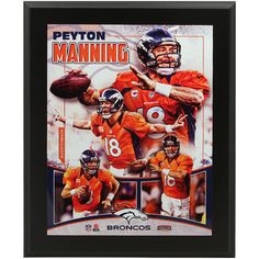 Peyton Manning Denver Bronco Fan Gear Limited edition poster