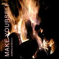 Make yourself by Gabrielle Delilly X1 by BonfireConnect (TM) on SoundCloud