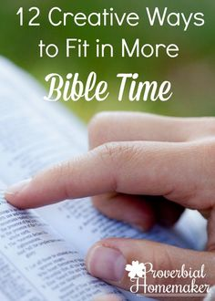 Having trouble fitting Bible study and Bible reading? Try these 12 creative ways to fit in more Bible time! via @TaunaM
