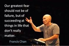 Francis Chan gets it right every time.