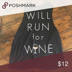 Will Run for Wine tank Great condition! chin up  Tops Tank Tops