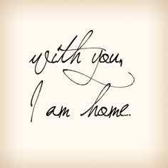 With You I am Home .... @Whittier Real Estate ... Whittier Homes For Sale ....