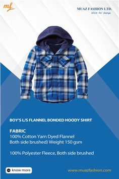Boy's L/S Flannel bonded Hoody Shirt #Muazfashion Fabric: 100% Cotton Yarn Dyed Flannel (Both side brushed) Weight 150 gsm 100% Polyester Fleece, Both side brushed   #hoody #fashion  #streetwear #style #hoodie #clothing       #tshirt #menswear #shirt #fashion #style #tshirt #stylish #coolfashion #instafashion #pants #jeans  #swag #instagood  #jacket #fashion #apparel #beauty Garments Business, Hoody, Flannel, Streetwear, Swag, Men Casual, Menswear, Jacket, Stylish