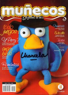 Revista muñecos y juguetes de teka Phineas E Ferb, Sewing Magazines, Magazine Crafts, Felt Diy, Toot, Angry Birds, Plushies, Puppets, Minions