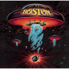 Boston's first and greatest album.
