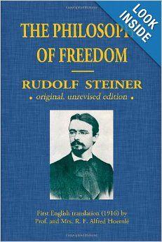 Rudolf Steiner - The Philosophy Of Freedom