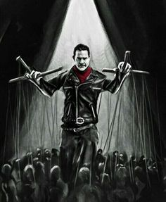 Negan The Puppet Master pulling All The Strings - I Love This One.
