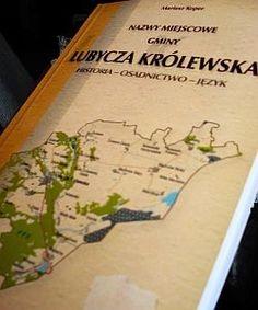 Okładka książki Nazwy miejscowe gminy Lubycza Królewska Historia - Osadnictwo - Język