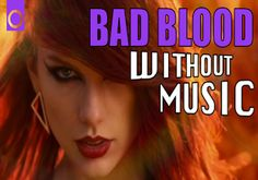 download video song of bad blood-taylor swift offical video,Taylor Swift Bad Blood Video Download(Offical) free download, Taylor Swift Ft.Kendrick Lamar-bad blood video download,bad blood music download free-you can download bad blood in different sizes free