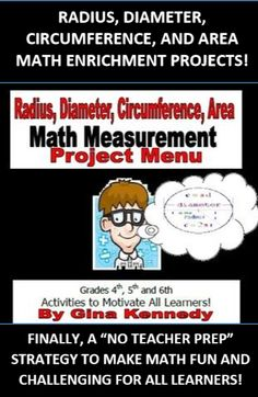 Radius, Diameter, Circumference,area Enrichment Math Project Menu