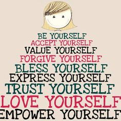 Be Yourself!  Value Yourself!