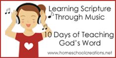 Learning Scripture through music ~ resources for learning. Part of 10 Days to Teaching God's Word series