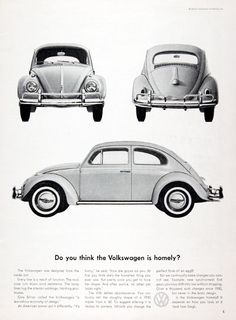 1961 Volkswagen Beetle original vintage ad. The VW defies obsolescence. We continually make changes you cannot see. Do you think the Volkswagen is homely? It depends on how you look at it (and how long).